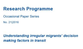 Occasional Paper: Understanding Irregular Migrants Decision Making Factors in Transit
