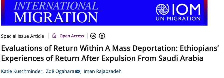 New Article: Evaluations of Return Within A Mass Deportation: Ethiopians' Experiences of Return After Expulsion From Saudi Arabia